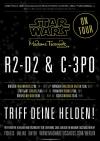 Weltpremiere – STAR WARS at Madame Tussauds Berlin - R2 D2 und 3 CPO auf Promotour in Stuttgart